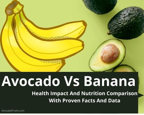 avocado Vs Banana Health Impact And Nutrition Comparison With Proven Facts And Data